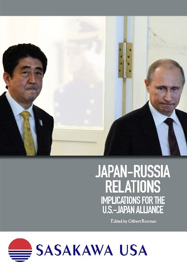 "Read the related book released earlier this month from Sasakawa USA: ""Japan-Russia Relations: Implications for the U.S.-Japan Alliance"""